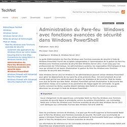 Administration du Pare-feu Windows avec fonctions avancées de sécurité dans WindowsPowerShell