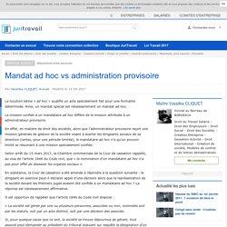 Mandat ad hoc vs administration provisoire
