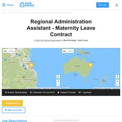 Regional Administration Assistant - Maternity Leave Contract at Surf Life Saving Queensland, West Burleigh, Gold Coast