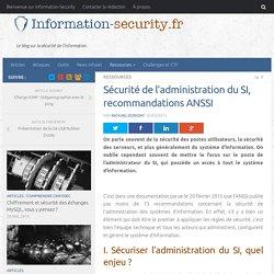 Sécurité de l'administration du SI, recommandations ANSSI