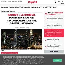 PARROT : le Conseil d'administration recommande l'offre d'Henri Seydoux