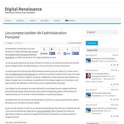 Les comptes twitter de l'administration française