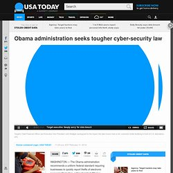 Obama administration seeks tougher cyber-security law
