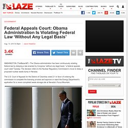 Federal Appeals Court: Obama Administration Is Violating Federal Law 'Without Any Legal Basis'
