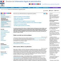 Services aux administrations et organismes publics