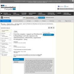 COUR DES COMPTES - Rapport 2005. Au sommaire: Page 104. Le démantèlement des installations nucléaires et la gestion des déchets