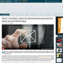[Article de presse] - Dès le 7 novembre, toutes les administrations pourront être saisies par voie électronique