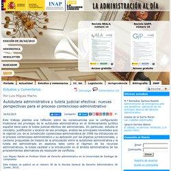 Autotutela administrativa y tutela judicial efectiva: nuevas perspectivas para el proceso contencioso-administrativo