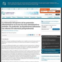 La reiteración del ejercicio de las potestades administrativas en el caso de actos administrativos anulados