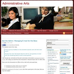 Tips for the Administrative and Executive Assistant to organize the boss's e-mail