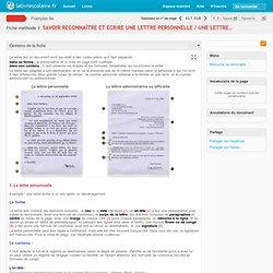 Savoir reconnaître et écrire une lettre personnelle / une lettre administrative