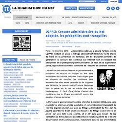 LOPPSI: Censure administrative du Net adoptée, les pédophiles sont tranquilles