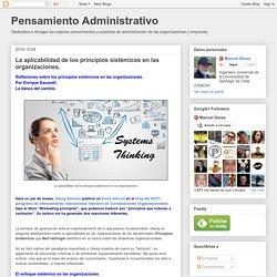 Pensamiento Administrativo: La aplicabilidad de los principios sistémicos en las organizaciones.