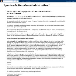 Apuntes de Derecho Administrativo I: TEMA 19.- LA LEY 30/92 III. EL PROCEDIMIENTO SANCIONADOR