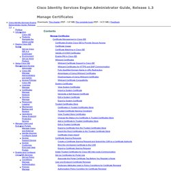 Cisco Identity Services Engine Administrator Guide, Release 1.3 - Manage Certificates [Cisco Identity Services Engine]