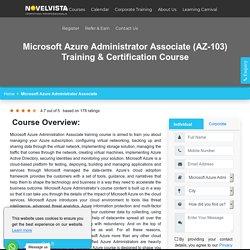 Microsoft Azure Administrator Associate (AZ-103) Training & Certification Course