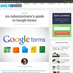 An Administrator's guide to Google forms