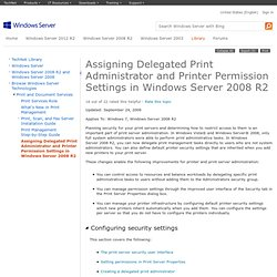 Assigning Delegated Print Administrator and Printer Permission Settings in Windows Server 2008 R2