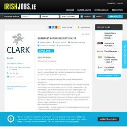 Jobs in Kildare, Administrator Receptionist Clark