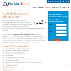 Labtech Support - Labtech Administrator and Consulting by ProVal Technologies, Inc
