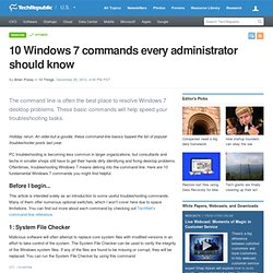 10 Windows 7 commands every administrator should know