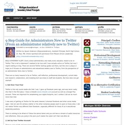 9 Step Guide for Administrators New to Twitter (From an administrator relatively new to Twitter)