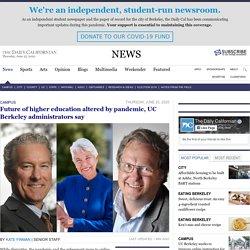UC Berkeley administrators talk COVID-19's impact on future of education