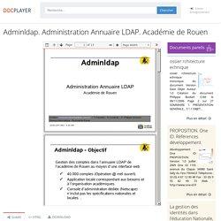 Adminldap. Administration Annuaire LDAP. Académie de Rouen - PDF Téléchargement Gratuit
