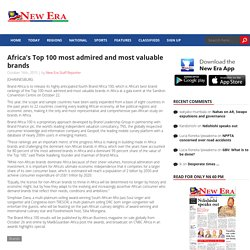 Africa's Top 100 most admired and most valuable brands