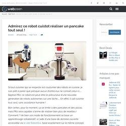 Admirez ce robot cuistot réaliser un pancake tout seul ! - WebZeen