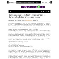 Getting admission in top business schools in Gurgaon leads to a prosperous career