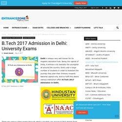 B.Tech 2017 Admission in Delhi: University Exams