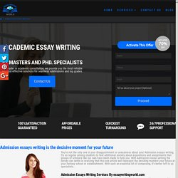 Admission Essays Writing Services By essaywritingworld.com