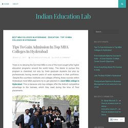 Tips To Gain Admission In Top MBA Colleges In Hyderabad – Indian Education Lab