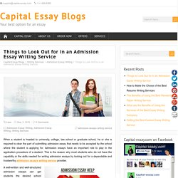 Things to Look Out for in an Admission Essay Writing Service