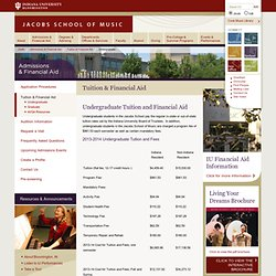 Tuition & Financial Aid: Admissions & Financial Aid: Jacobs School of Music: Indiana University Bloomington
