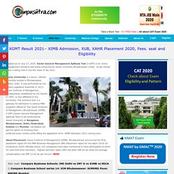XGMT Exam 2021. XIMB Admission, XUB Admissions & Placement. Eligibility and seat