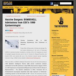 Vaccine Dangers: BOMBSHELL Admissions from CDC's 1999 Epidemiologist