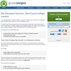 The Admissions Interview: Three Factors Colleges Consider