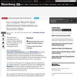 Ivy League Alumni Quit Admissions Interviews as Success Slips