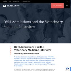 DVM Admissions аnd thе Vеtеrіnаrу Medicine Intеrvіеw