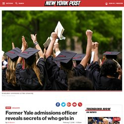 Former Yale admissions officer reveals secrets of who gets in