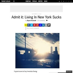 Admit it: Living In New York Sucks