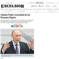 Admite Putin veracidad de los Panama Papers