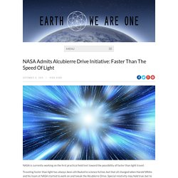 NASA Admits Alcubierre Drive Initiative: Faster Than The Speed Of Light