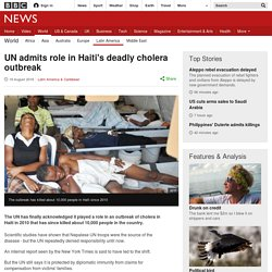 UN admits role in Haiti's deadly cholera outbreak