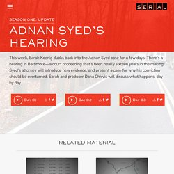 Adnan Syed's Hearing - Serial