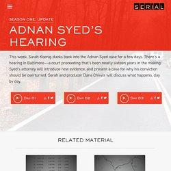 Adnan Syed's Hearing - Serial