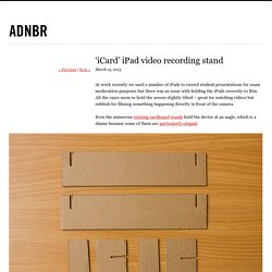 adnbr – 'iCard' iPad video recording stand
