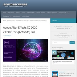 Adobe After Effects CC 2020 v17.0.0.555 [Activado] Full